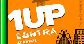 Contra Scandal goes big on '1UP'