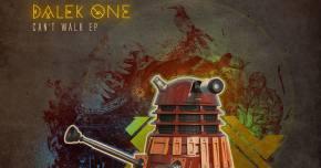 Dalek One 'Can't Walk' but he can slay the decks