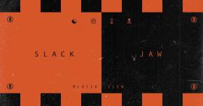 mlotik & ZLEN team up for 'Slack Jaw'