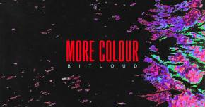 BitLoud premieres 'Lo Fidelity' from More Colour EP