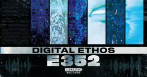 DIGITAL ETHOS jumps on Bassrush with 'E352'