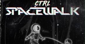 CTRL heads out on a 'Spacewalk'