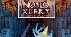 NotLo has an 'Alert!' for all of us