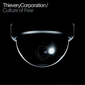 Thievery Corporation: Culture of Fear Review