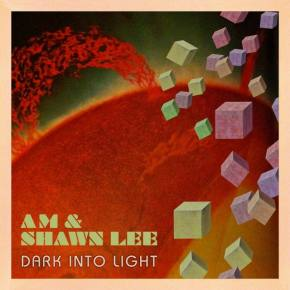 AM & Shawn Lee Release Dark Into Light EP