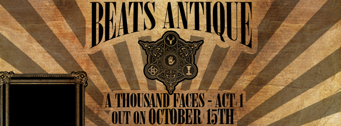 Beats Antique - Top 10 EDM Releases - October 2013