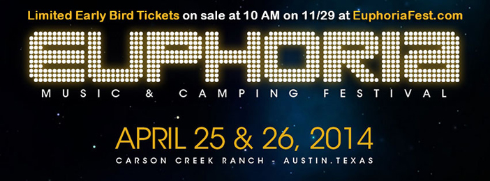 Euphoria - Carson Creek Ranch- Austin, TX - April 25-26