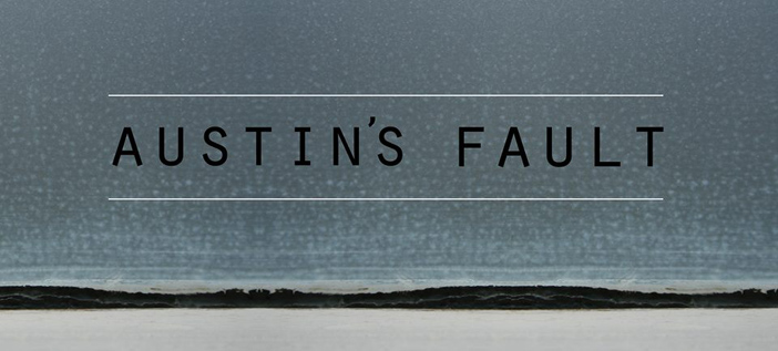 Austin's Fault – You Can't Find Me