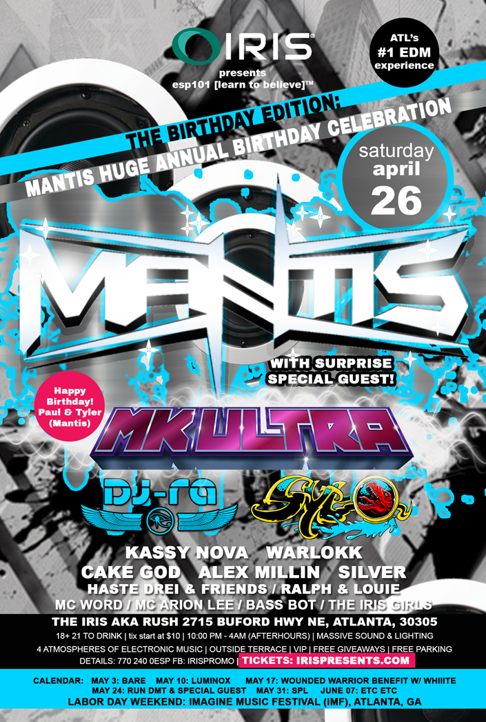 Mantis - IRIS Presents - RUSH LOUNGE - April 26