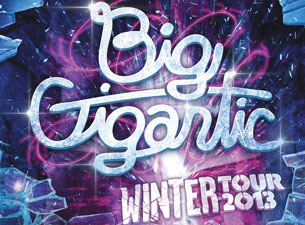 Big Gigantic Winter 2013 Tour