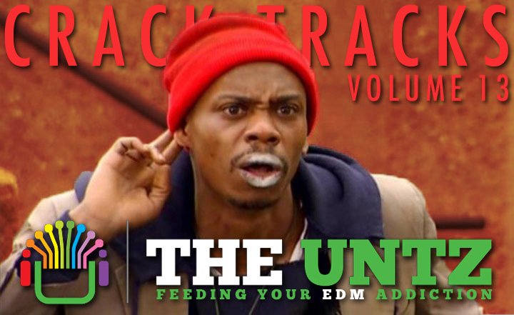 Crack Tracks: Feeding Your EDM Addiction - Volume 12