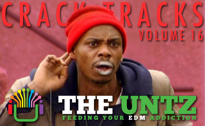 Crack Tracks: Feeding Your EDM Addiction - Volume 16