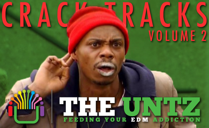 Crack Tracks: Feeding Your EDM Addiction - Volume 2