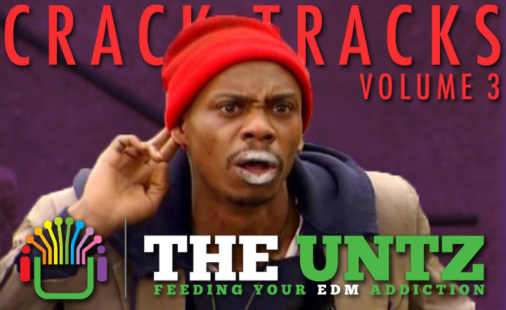 Crack Tracks: Feeding Your EDM Addiction - Volume 3