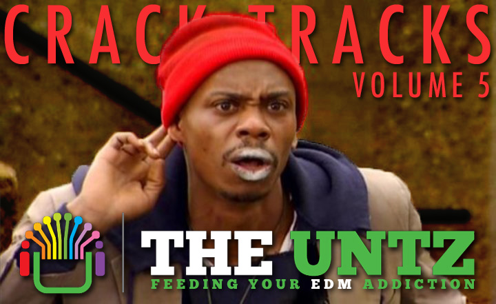 Crack Tracks: Feeding Your EDM Addiction - Volume 5