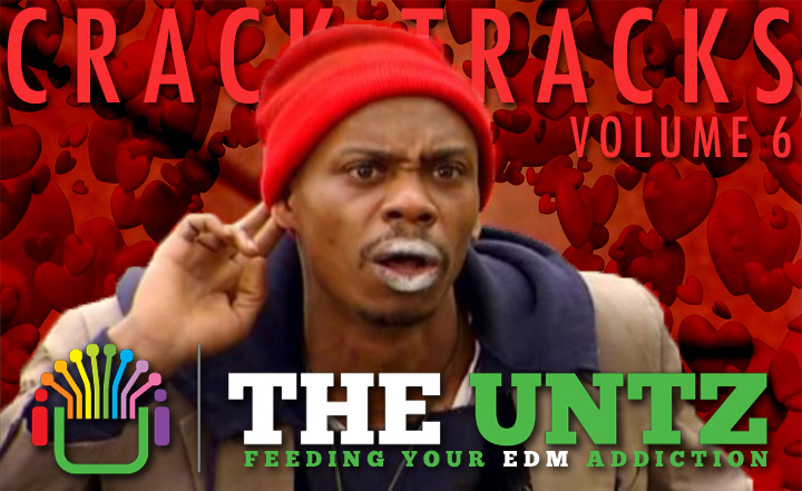 Crack Tracks: Feeding Your EDM Addiction - Volume 6