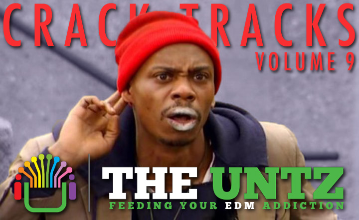 Crack Tracks: Feeding Your EDM Addiction - Volume 9