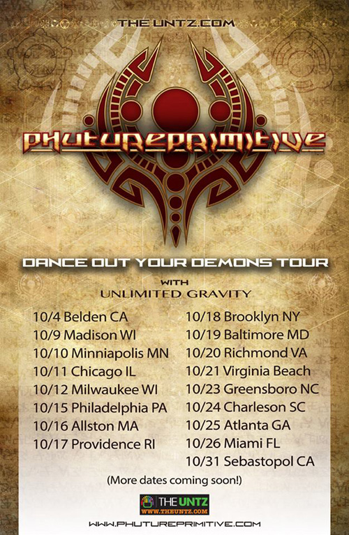 Phutureprimitive - Dance Out Your Demons Tour